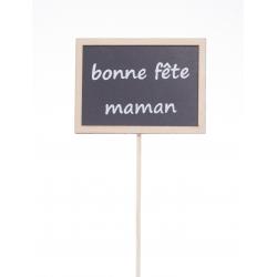 """Pique Ardoise Nature """"Bonne Fete Maman"""" h50 cm par 24"""