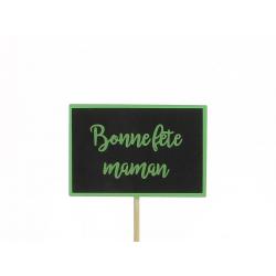 MUM - Pique Ardoise Bonne Fête Maman Vert D9 x H26 cm par 12