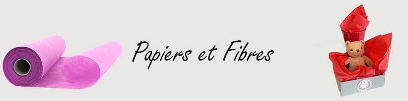 Papiers et Fibres - Emballages pour Fleuristes et Professionnels