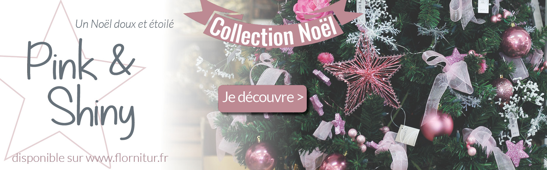Noël Flornitur Collection Pinki