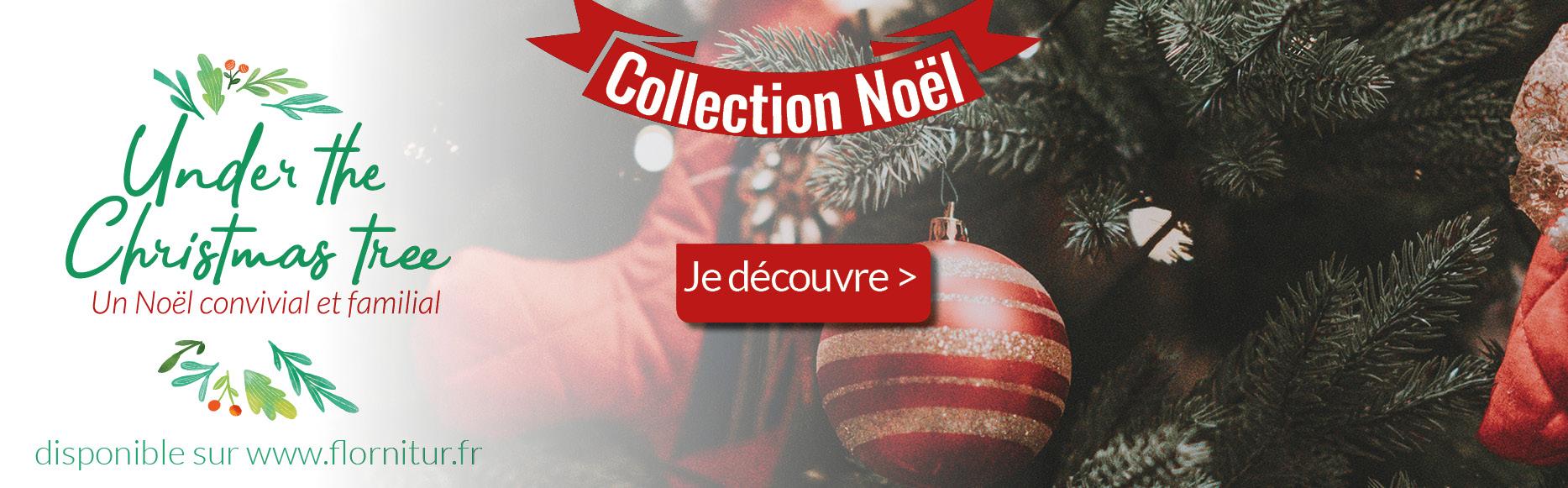 Noël Flornitur Collection